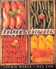Ingredients by Peter Mirams, Loukie Werle, Jill Cox