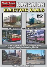 CANADIAN ELECTRIC RAILS 1950'S CHARLES SMILEY PRESENTS NEW DVD VIDEO