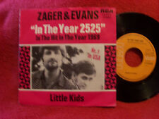 Zager & Evans - In the year 2525 / Little kids      German RCA 45
