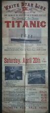 TITANIC POSTER , 20TH APRIL 1912 , WHITE STAR LINE , SAILING PIER 59 NEW YORK