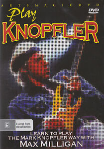 PLAY KNOPFLER: LEARN TO PLAY THE KNOPFLER WAY: MAX MILLIGAN (DVD)