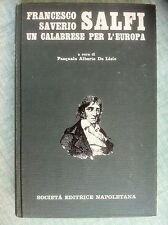 Francesco Saverio Salfi un calabrese per l'Europa di De Lisio Ed.Napoletana 1981