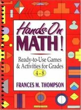 Hands-On Math!: Ready-to-Use Games & Activities for Grades 4-8 (J-B-ExLibrary
