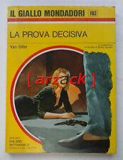 IL GIALLO MONDADORI 1163 La Prova decisiva VAN SILLER 1971