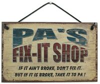 Pa's Fix-It Shop Sign Wood Worker Mechanic Tool Take to Grandpa Garage Workshop