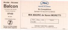 Ticket billet collector Mia Madre de/ by Nanni Moretti  Cannes Film Festival