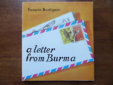 A LETTER FROM BURMA Francoise Boudignon UNICEF 1st 1984 Rare Book L@@K WOW!!!