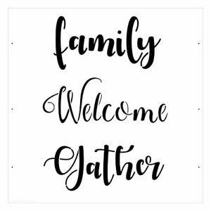 Family, Welcome, Gather Calligraphy stencil - A4/A5/A6