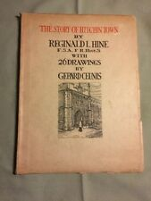 The Story of Hitchin Town by Reginald Hine 1938 edition