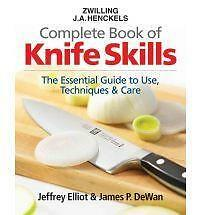 The Zwilling J. A. Henckels Complete Book of Knife Skills: The-ExLibrary