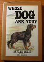 Whose Dog are You? Neville Teede HC DJ VGC Ist Edition