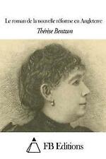 Le Roman de la Nouvelle Réforme en Angleterre by Therese Bentzon (2014,...
