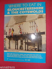 1986 Where to Eat in Gloucestershire & the Cotswolds UK vintage guidebook