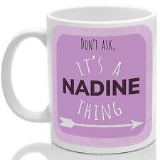 Nadine's mug, Its a Nadine thing (Pink)