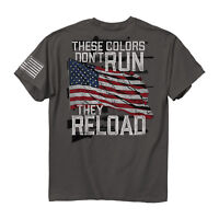 Buck Wear These Colors Don't Run They Reload American Flag Men's Tee Shirt USA