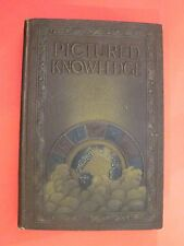 1923 copy: Pictured knowledge  Vol. 2    National Home & School Association