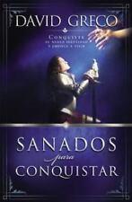 Sanados para Conquistar : Conquiste Su Nueva Identidad y Empiece a Vivir by...