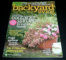 BACKYARD LIVING MAGAZINE~MAY 2008~BUDGET BACKYARD MAKEOVER~CONTAINER GARDENS + +