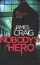"""VERY GOOD"" Craig, James, Nobody's Hero (Inspector Carlyle), Book"