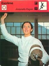 FICHE CARD: Antonella Ragno-Lonzi Italy Fleuret Escrimeuse FENCING ESCRIME 70s B
