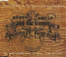 STEVE EARLE & The V-roys Johnny Too Bad | Maxi-CD 1-Track Promo