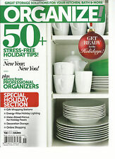ORGANIZE !  WINTER, 2014  GREAT STORAGE SOLUTIONS FOR YOUR KITCHEN, BATH & MORE