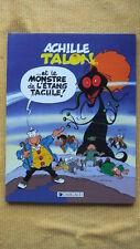 ACHILLE TALON TOME 40 : ET LE MONSTRE DE L'ETANG TACULE - E.O. DARGAUD 1989 GREG