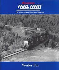 MONTANA RAIL LINK The Main Street of Southern Montana -- (NEW BOOK)