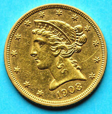 USA Liberty Head Half Eagle $5 1908 GOLD