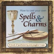 How to Cast Your Own Spells & Charms Spellweaving & Magic Spell Book Wicca Pagan