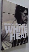 WHITE HEAT - Marco Pierre White