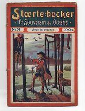 STOERTE BECKER  souverain des océans. n°51. Fascicule Populaire 1910. PIRATES