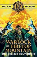 Fighting Fantasy:The Warlock of Firetop Mountain by Livingstone, Ian Jackson, St