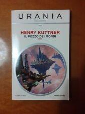 Il pozzo dei mondi - Henry Kuttner Urania