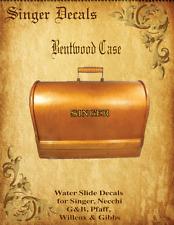 Set of 2  Singer Model 99K Sewing Machine Bentwood Case Restoration  Decals