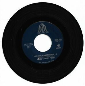 JAMES & BOBBY PURIFY - LET LOVE COME BETWEEN US - BELL - VG+ CONDITION