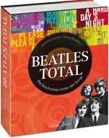 Beatles total - Die Geschichten hinter den Songs