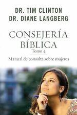 Consejeria Biblica 4: Manual de Consulta Sobre Mujeres (Paperback or Softback)