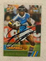 ✺Signed✺ 2008 Select Champions Preston Campbell (Titans) NRL Rugby League Card