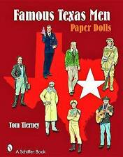 NEW Famous Texas Men: Paper Dolls by Tom Tierney