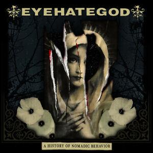 Eyehategod : A History of Nomadic Behavior CD (2021) ***NEW*** Amazing Value