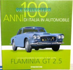 LIBRO FASCICOLO 100 ANNI ITALIA IN AUTOMOBILE DEAGOSTINI: LANCIA FLAMINIA GT 2.5