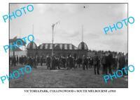 6 X 4 PHOTO OF OLD COLLINGWOOD FC VICTORIA PARK c1910