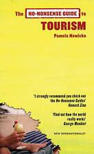 NO-NONSENSE GUIDE TO TOURISM (No-nonsense Guides), Pamela Nowicka, Very Good Boo