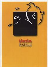 Dossier de Presse. TINTIN FESTIVAL. Bruxelles 2005. Parfait état
