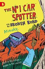 The No. 1 Car Spotter and the Broken Road by Atinuke, . | Paperback Book | 97814