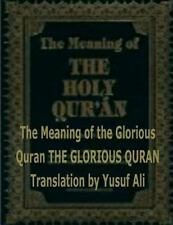 The Meaning of the Holy Quran by Yusuf Ali and Abdullah Ali (2013, Paperback)