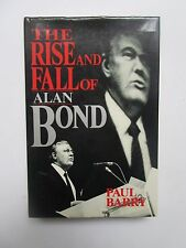 The Rise and Fall of Alan Bond by Paul Barry (1990, Book, Illustrated)