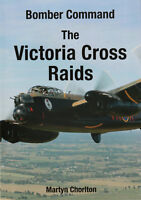 Bomber Command - The Victoria Cross Raids by Martyn Chorlton (Signed)