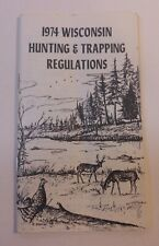 Vintage Wisconsin 1974 Hunting & Trapping Regulations